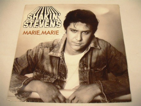 SHAKIN' STEVENS - Marie,Marie / Baby If We Touch