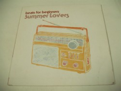 BEATS FOR BEGINNERS - Summer Lovers / Dead Dogs In Space