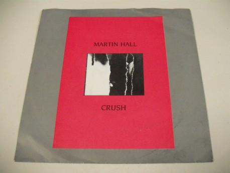 Martin HALL - Crush / Cut Off