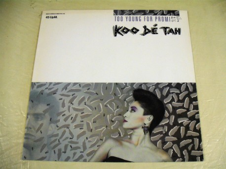 Koo Dé Tah - Too Young For Promises / Dancing (Towards The Stranger) (Dance Mix)