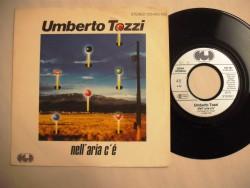 """TOZZI Umberto - Nell"""" Aria C""""e/Come Un Carillon"""