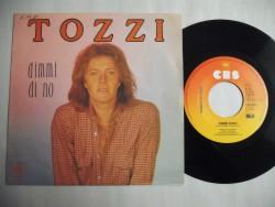 TOZZI Umberto - Dimmi Di No/Fermati Allo Stop