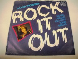 Sandy POWERS - Rock It Out / Sister, I Heard You Lost Your Mister