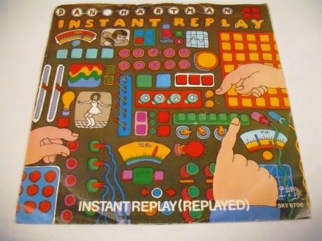 Dan HARTMAN - Instant Replay / Instant Replay (Replayed)