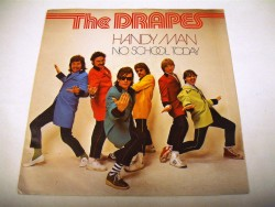 THE DRAPES - hANDY Man / No School Today