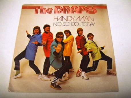 THE DRAPES - hANDY Man / No School Today