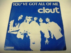 CLOUT - You've Got All Of Me / Feel My Need
