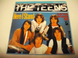 THE TEENS - Here I Stand / Feelin' Right On Saturday Night