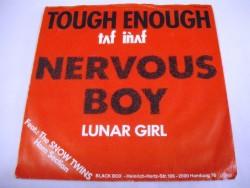 TOUGH ENOUGH - Nervous Boy / Lunar Girl