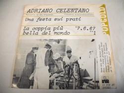 Adriano CELENTANO - Una Fiesta Sui Prati / La Copia Piu Bella Del Mondo